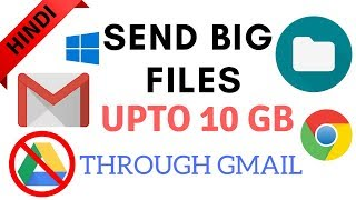 [Hindi]How to send big files upto 10 gb with gmail without google drive..   By Tricks Times