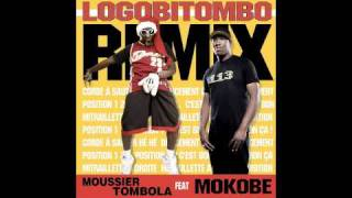 Moussier Tombola - Logobitombo Remix (ft. Mokobe)