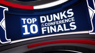 Top 10 Dunks of the Conference Finals   2017 NBA Playoffs