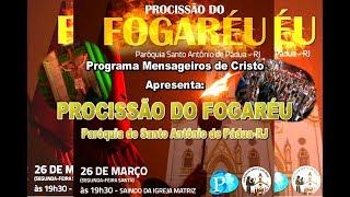 Mensageiros de Cristo-Procissão Fogaréu.2018