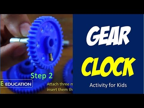 Gear Clock - Physics and Machines Activity for Kids