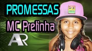 getlinkyoutube.com-MC Pretinha - Promessas