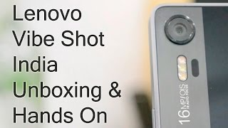 getlinkyoutube.com-Lenovo Vibe Shot India Unboxing And Hands On Review
