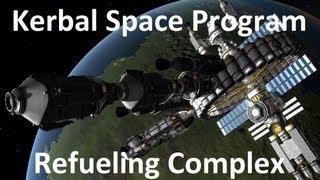 getlinkyoutube.com-Kerbal Space Program - Refueling Complex - Download