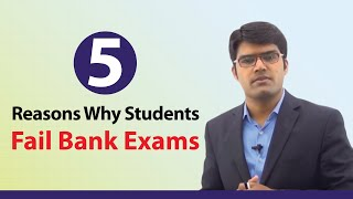 getlinkyoutube.com-5 Reasons Why Students Fail Bank Exams || Banking Careers