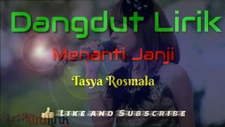 Menanti Janji ( Lirik ) - Tasya Rosmala width=