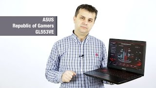 Prezentare: ASUS ROG GL553VE - laptop de gaming
