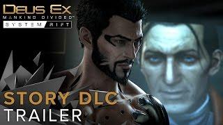 Deus Ex: Mankind Divided - System Rift Story DLC Trailer