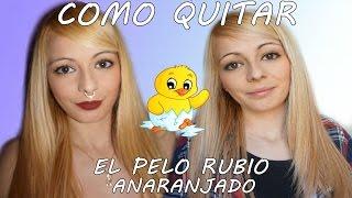 getlinkyoutube.com-COMO QUITAR RUBIO ANARANJADO (RUBIO POLLO)