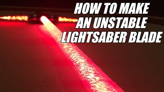 getlinkyoutube.com-DIY Unstable Lightsaber Blade