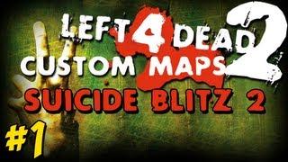 "getlinkyoutube.com-Zombies ""Suicide Blitz 2"" Pt.1 L4D2"