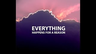getlinkyoutube.com-Everything Happens For a Reason