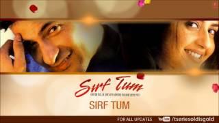 Sirf Tum Title Song (Audio)   Sanjay Kapoor, Priya Gill