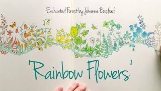 getlinkyoutube.com-Enchanted Forest - Johanna Basford; Rainbow Flowers