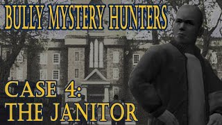 getlinkyoutube.com-Bully Mystery hunters - Case 4 - The Janitor