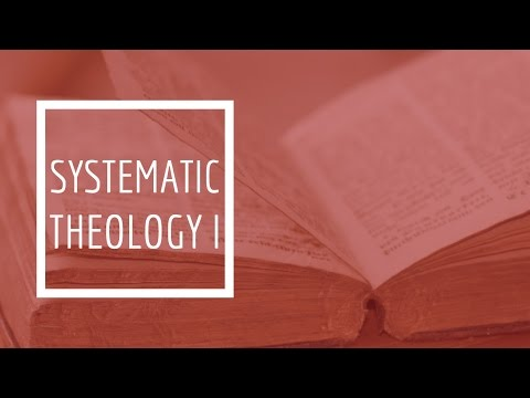 (6) Systematic Theology I - Anthropology  (The Doctrine of Man)
