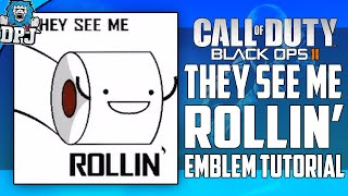 getlinkyoutube.com-Advanced Warfare / BO2 / BO3 - They See Me Rollin' They Hatin' Meme Emblem Tutorial