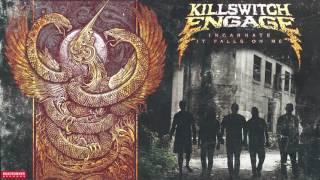 Killswitch Engage - It Falls On Me (Audio)