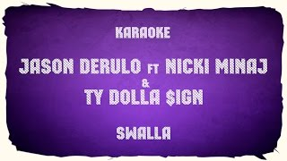 "Jason Derulo ft  Nicki Minaj & Ty Dolla $ign ""Swalla"" (karaoke+chords)"