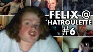 Felix @ Chatroulette #6