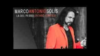 Marco Antonio Solis- Estare Contigo