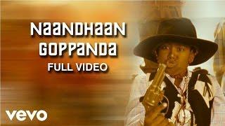 Pasanga - Naandhaan Goppanda Video | James Vasanthan width=