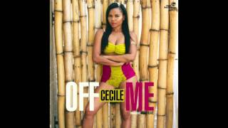 "Cecile - ""Off Me"" OFFICIAL VERSION"