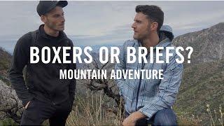 Hiking | Boxers or Briefs | San Gabriel Mountains | 2017 Mens Fashion in Underwear