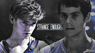Thomas & Newt - Strange Enough