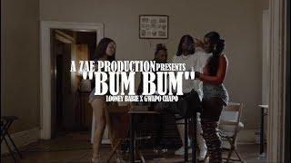 Looney Babie ft. Gwapo Chapo - Bum Bum