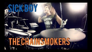 The Chainsmokers - SICK BOY - DRUM REMIX By Adrien Drums