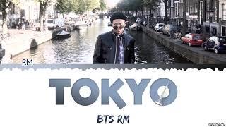 RM (김남준) - 'tokyo' 😑 Lyrics