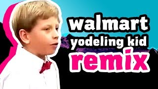 Walmart Yodeling Kid (Remix by Party In Backyard) with Lyrics