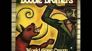 "The Doobie Brothers-""A Brighter Day"""