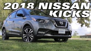 The 2018 NISSAN KICKS - Test Drive