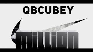 MiLLiON - qbCubey  (prod  by DCQ Beats)