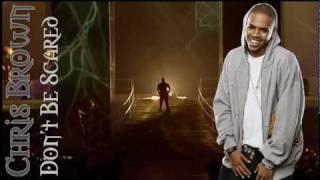 Chris Brown feat. Maino - Don't be scared (+Lyrics).flv