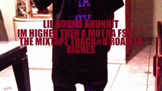 Lil Hound Ahunnit Road to riches