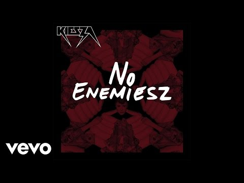 kiesza-no-enemiesz-audio-kieszavevo
