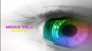 Porta - Media Vida [Letra]