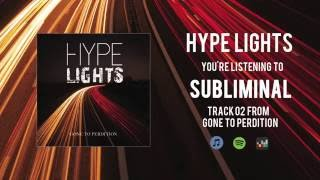 Hype Lights - Subliminal