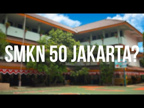 Profil SMKN 50 Jakarta
