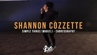 Shannon Cozzette | Miguel - Simple Things | Live Dance Centre