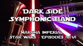 Dark Side Symphonic Band - Marcha Imperial (Star Wars: Episode IV-VI)