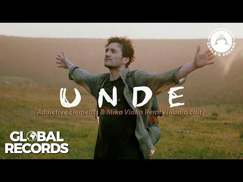 Carla's Dreams - Unde | Addictive Elements & Mika Violin Remix (Radio Edit)