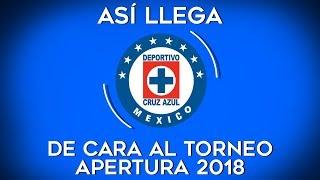 Así llega Cruz Azul al Apertura 2018