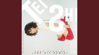 Keep Running (One Bit Remix)