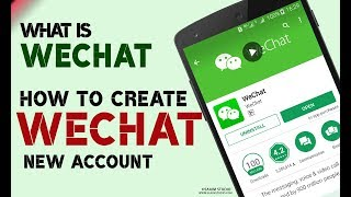 What is WeChat? How to Create WeChat New Account in Urdu/Hindi?