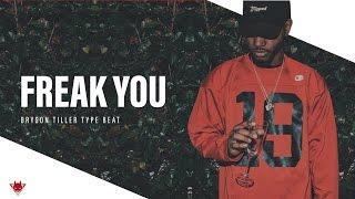 **NEW** Bryson Tiller Type Beat - Freak You | BeatDemons.com