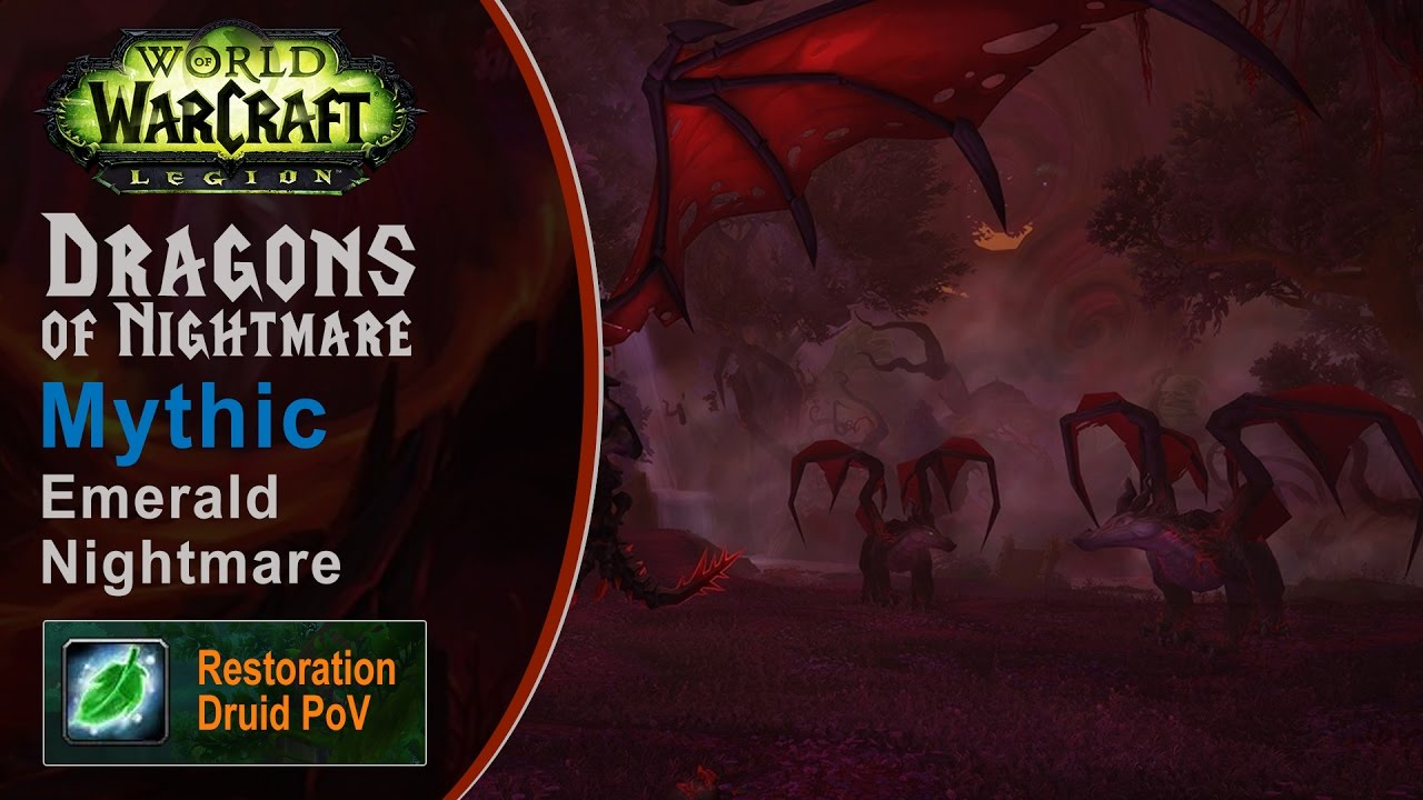<span>[LGN] Dragons of Nightmare, Mythic Emerald Nightmare, Restoration Druid PoV (Game Sounds Only)</span>